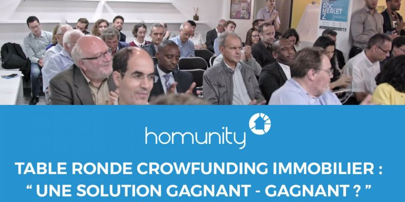 "Table ronde autour du crowdfunding immobilier : ""une solution gagnant - gagnant ?"""